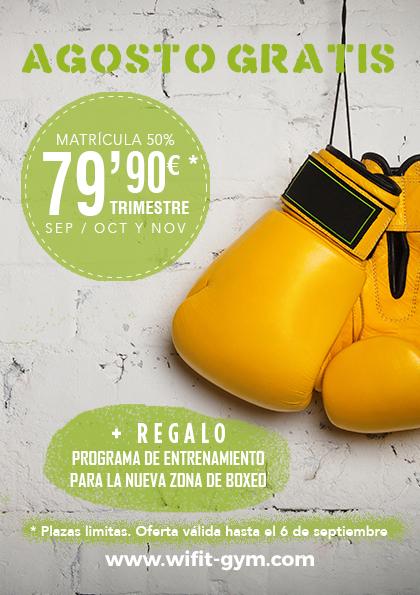 Agosto gratis, matrícula 50%, trimestre 79,90€ y regalo entrenamiento en nueva zona de boxeo